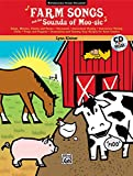 img - for Farm Songs and the Sounds of Moo-sic!: Book & CD book / textbook / text book