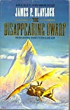 The Disappearing Dwarf (0586201734) by James P. Blaylock