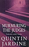 Murmuring the Judges (0747259623) by Jardine, Quintin