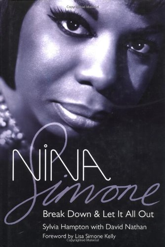 Nina Simone: Break Down and Let It All Out