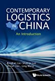 img - for Contemporary Logistics in China: An Introduction book / textbook / text book