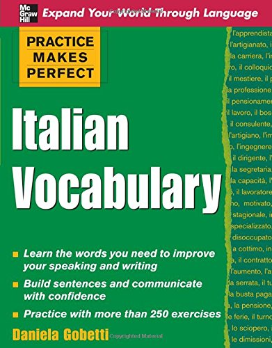 Practice Makes Perfect: Italian Vocabulary (Practice Makes Perfect Series)