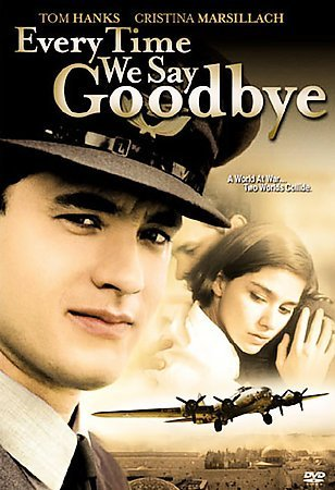 EVERYTIME WE SAY GOODBYE (DVD/WS 1.85 A/MONO/ENGSPPOSUB) Picture