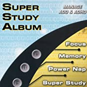 Super Study Album: Manage ADD & ADHD | [James Lowell Phillips]