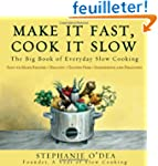 Make It Fast, Cook It Slow: The Big B...