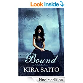 Bound, An Arelia LaRue Novel #1 YA Paranormal Fantasy/Romance (The Arelia LaRue Series)