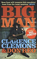 Big Man. Clarence Clemons & Don Reo