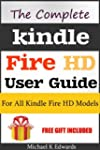 The Complete Kindle Fire HD User Guid...