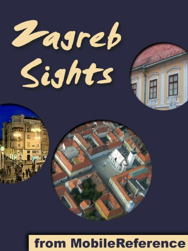 Zagreb Sights: a travel guide to the main attractions in Zagreb, Croatia (Mobi Sights)