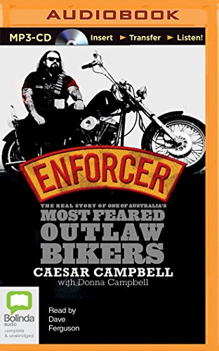 Enforcer: The Real Story of One of Australiaæs Most Feared Outlaw Bikers