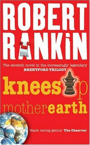 Knees Up Mother Earth (Brentford Trilogy)