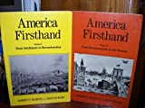 America Firsthand: Readings in American History; (Volume 1) From Settlement to Reconstruction (0312003056) by Robert D. Marcus