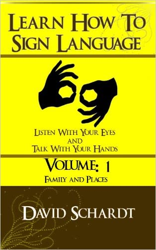 How To SIgn Language Volume 1 - Family & Places
