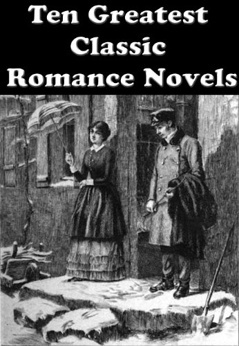 Anne Brontë - TEN GREATEST CLASSIC ROMANCE NOVELS: THE TENANT OF WILDFELL HALL, JANE EYRE, MADAME BOVARY, PRIDE AND PREJUDICE, SENSE AND SENSIBILITY, THE SCARLET LETTER, AND MANY MORE...