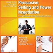 Persuasive Selling and Power Negotiation: Develop Unstoppable Sales Skills and Close ANY Deal | [Made for Success]