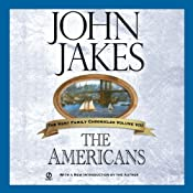 The Americans: The Kent Family Chronicles, Book 8 | [John Jakes]
