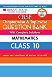 #7: Oswaal CBSE Chapterwise and Topicwise Question Bank with Complete Solutions for Class 10 Mathematics (For March 2018 Exam)