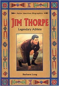 Jim Thorpe: Legendary Athlete (Native American Biographies ...