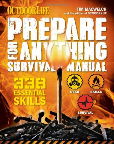 Prepare for Anything (Outdoor Life): 338 Essential