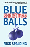 img - for Blue Christmas Balls: A Laugh Out Loud Comedy Novella book / textbook / text book