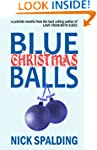 Blue Christmas Balls: A Laugh Out Lou...