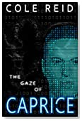 The Gaze of Caprice (The Caprice Trilogy Book 1)