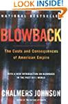Blowback : The Cost and Consequences...