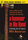 img - for A Hammer in His Hand (Prologue Books) book / textbook / text book