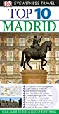 DK Eyewitness Top 10 Travel Guide: Madrid (1409387828) by Rice, Christopher
