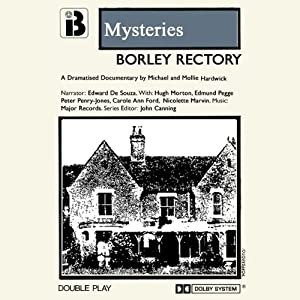 The Hauntings at Borley Rectory (Dramatised) Performance