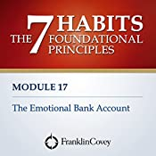 Module 17 - The Emotional Bank Account |  FranklinCovey