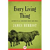 Every Living Thing ~ James Herriot