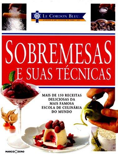 Le cordon bleu sobremesas e suas t cnicas pdf v rios autores for Tecnicas culinarias pdf