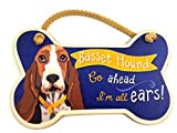 Highland Graphics Dog Sayings Wall Art Signs Go ahead, Im all ears! Basset Hound Bone-shaped Wall Sign, Home Decor Art; Comes with a creative Basset Hound Gift Bag