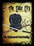 The Sable City (The Norothian Cycle) by M. Edward McNally
