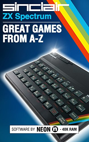ZX Spectrum: Great Games From A-Z