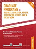 Graduate Programs in Business, Education, Health, Information Studies, Law & Social Work (Peterson's Graduate Programs in Business, Education, Health, Information Studies, Law and Social Work)