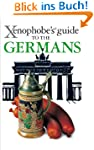 The Xenophobe's Guide to the Germans...