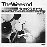 House of Balloons - The Weeknd