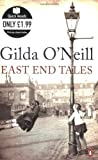 img - for EAST END TALES (QUICK READS) by GILDA O'NEILL (2008-01-01) Paperback book / textbook / text book