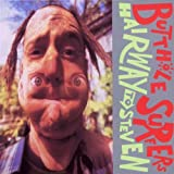 Hairway to Steven - Butthole Surfers