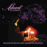 Advent At Ephesus by Benedictines Of Mary Queen Of Apostles (2013) Audio CD