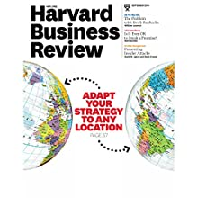 Harvard Business Review, September 2014  by Harvard Business Review Narrated by Todd Mundt