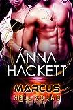 Marcus: Scifi Alien Invasion Romance (Hell Squad Book 1) (English Edition)