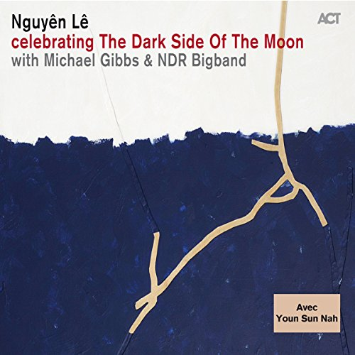 Nguyen Le-Celebrating The Dark Side Of The Moon-2014-404 Download