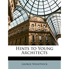 Hints to Young Architects
