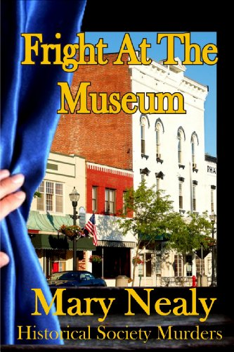Fright At the Museum (The Historical Society Murders)