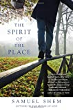 The Spirit of the Place