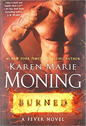 Les Chroniques de Dani Mega O'Malley - Tome 2 : Burned - Karen Marie Moning