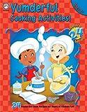 Explore 24 Yumderful Cooking Activities, Grades 2 - 5